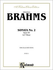 Sonata No. 2, Op. 99 in F Minor - Johannes Brahms