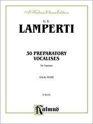 30 Preparatory Vocalises: Soprano