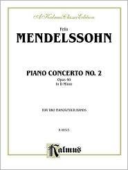 Piano Concerto No. 2 in D Minor, Op. 40 - Felix Mendelssohn