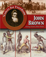 John Brown: Putting Actions Above Words - Geoffrey Michael Horn