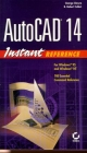 AutoCAD 14 Instant Reference