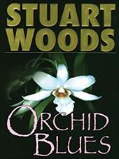 Orchid Blues - Woods, Stuart