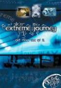 Extreme Journey (get More Out of It) (Extreme for Jesus)