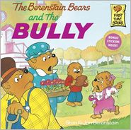 The Berenstain Bears and the Bully (Turtleback School & Library Binding Edition) - Stan Berenstain, Jan Berenstain