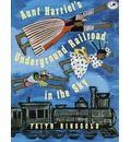 Aunt Harriet's Underground Railroad in the Sky - Faith Ringgold