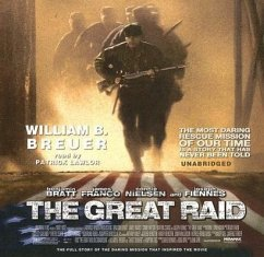 The Great Raid: Rescuing the Doomed Ghosts of Bataan and Corregidor - Breuer, William B.