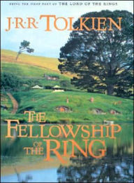 The Fellowship of the Ring (Lord of the Rings Trilogy #1) - J. R. R. Tolkien