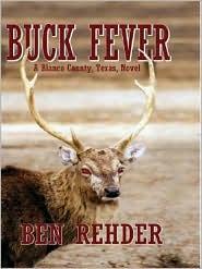 Buck Fever: A Blanco County, Texas Novel