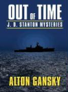 Out of Time: J.D. Stanton Mysteries