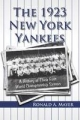 The 1923 New York Yankees - Ronald A. Mayer