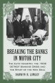 Breaking the Banks in Motor City - Darwyn H. Lumley