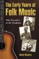 Early Years of Folk Music - David Dicaire
