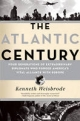 The Atlantic Century - Kenneth Weisbrode