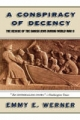 Conspiracy Of Decency - Emmy E. Werner