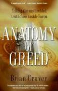 Anatomy of Greed: Telling the Unshredded Truth from Inside Enron