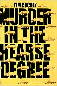Murder in the Hearse Degree (Hitchcock Sewell Series #4) - Tim Cockey