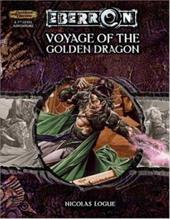 Voyage of the Golden Dragon - Gray, Scott Fitzgerald / Stark, Ed / Logue, Nicolas