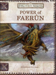 Forgotten Realms: Power of Faerun (Dungeons & Dragons d20 3.5 Fantasy Roleplaying) - Eric L. Boyd