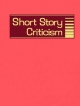 Short Story Criticism - Gale Group; Lynn Zott
