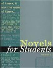 Novels for Students: Presenting Analysis, Context and Criticism on Commonly Studied Novels - Telgen, Diane / Jordan, Anne Devereaux
