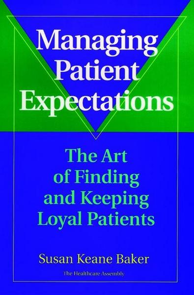 Baker, S: Managing Patient Expectations