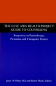 The Ucsf Aids Health Project Guide to Counseling - James W. Dilley; Robert Marks