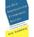 The Five Strategies for Fundraising Success - Mal Warwick