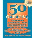 50 Creative Training Openers and Energizers - Bob Pike