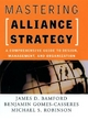 Mastering Alliance Strategy - James D. Bamford; Benjamin Gomes-Casseres; Michael S. Robinson