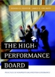 The High-Performance Board - Dennis D. Pointer; James E. Orlikoff