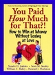 You Paid How Much For That! - Natalie H. Jenkins;  Scott M. Stanley;  William C. Bailey;  Howard J. Markman