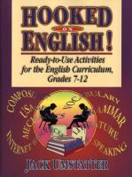 Hooked on English!: Ready-To-Use Activities for the English Curriculum, Grades 7-12