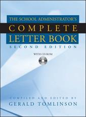 The School Administrator's Complete Letter Book [With CDROM] - Tomlinson, Gerald
