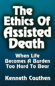 Ethics of Assisted Death - Dan Michal