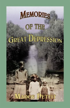 Memories of the Great Depression - Pettit, Madge