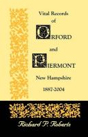 Vital Records of Orford and Piermont, New Hampshire, 1887-2004
