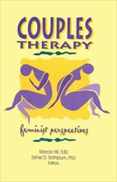 Couples Therapy - Hill, Marcia / Rothblum, Esther D.