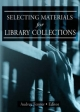 Selecting Materials for Library Collections - Linda S. Katz; Audrey Fenner
