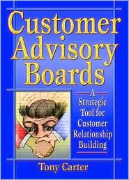 Customer Advisory Boards - David L Loudon, Tony Carter