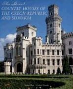 The Great Country Houses of the Czech Republic and Slovakia