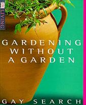 Gardening Without a Garden - Search, Gay