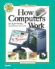 How Computers Work - Ron White; Timothy Edward Downs