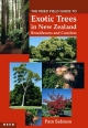 Reed Field Guide to Exotic Trees in New Zealand - Pamela N. Salmon