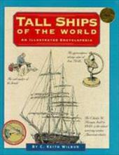 Tall Ships of the World - Wilbur, Keith C.