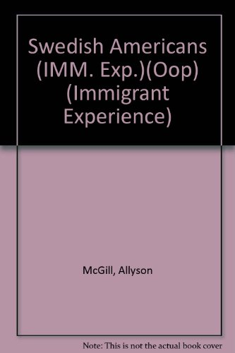 Swedish Americans (IMM. Exp.)(Oop) (Immigrant Experience)
