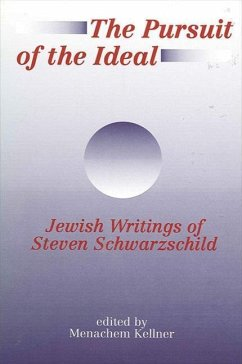 The Pursuit of the Ideal - Herausgeber: Kellner, Menachem