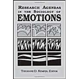 Kemper, T: Research Agendas in the Sociology of Emotions