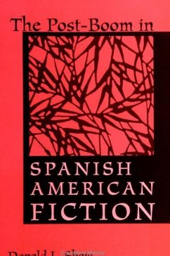 Post-Boom in Spanish Amer Fiction - Shaw, Donald L.