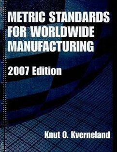 Metric Standards for Worldwide Manufacturing - Kverneland, Knut O.