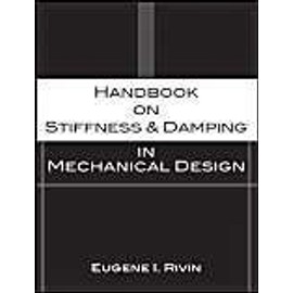 Handbook on Stiffness & Damping in Mechanical Design - Eugene I. Rivin